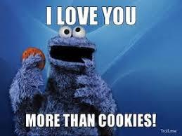 Monster Meme - cookie monster i love you meme
