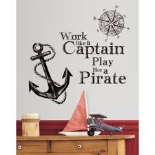 work like a captain wall quote decals play pirate anchor room work like a captain wall quote decals play pirate anchor room decor stickers