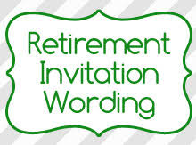 retirement invitations retirement invitation wording birthday invitation wording