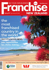 franchise new zealand year 26 issue 03 spring 2017 by paul