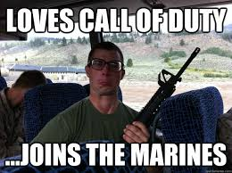 Funny Call Of Duty Memes - loves call of duty joins the marines cod marine quickmeme