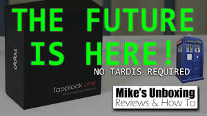 the coolest gadget so far tapplock one unboxing u0026 first look