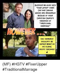 Traditional Marriage Meme - buzzfeed believes hgtv fixer upper stars chip and joanna gaines