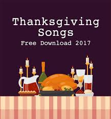 thanksgiving worship songs 100 images thanksgiving medley