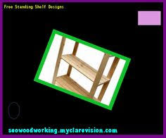 Free Standing Ladder Shelf Plans by Simple Free Standing Shelf Plans 123737 Woodworking Plans And