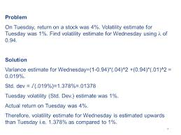 basics of volatility volatility is a huge issue in risk management