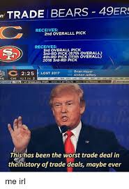 Brian Hoyer Memes - n trade bears 49ers receives 2nd overalll pick receives 3rd overall