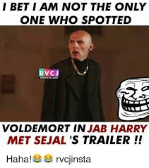 Bet Meme - i bet i am not the only one who spotted rvcj wwwrvcjcom voldemort