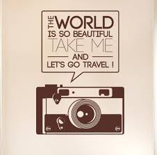 aliexpress com buy the world is so beautiful quotes camera wall