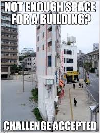 Design A Meme - image tagged in skinny building memes challenge accepted imgflip