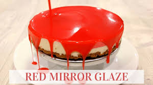 red mirror glaze the easiest cake quirk youtube