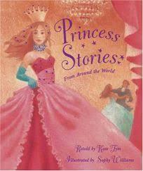 Stories From Around The World Children S Book Review Princess Stories From Around The World By