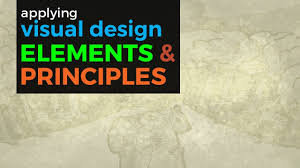 design applying the elements visual design elements and principles youtube