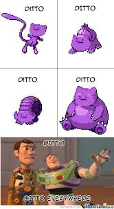 Ditto Memes - ditto by turboguy meme center