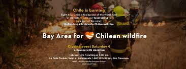 Wildfire La Area by Chile Wildfires Fundraising Campaign U0026 Party At La Peña Toribio
