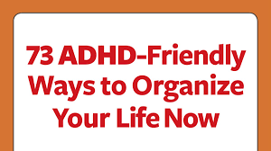 lifestyle organizing a new way to think organization for adhd free guide to get your life in order
