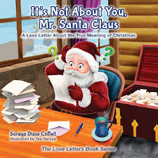 what is the real meaning of thanksgiving amazon com it u0027s not about you mr santa claus a love letter