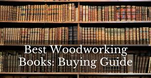 best woodworking books buying guide victorcrafter com