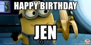 Minions Banana Meme - happy birthday jen minion banana meme generator
