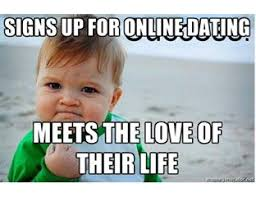 Internet Dating Meme - finding love online pros and cons of online dating