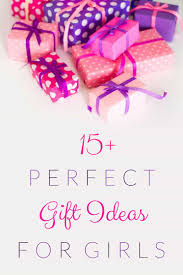 great gifts for girls christmas birthday or just because gift