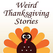 strange facts about thanksgiving thanksgiving stories1 jpg