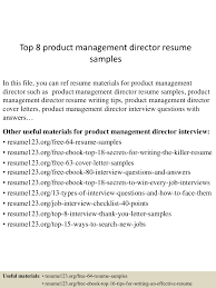 Product Management Resume Examples by Top8productmanagementdirectorresumesamples 150517024424 Lva1 App6892 Thumbnail 4 Jpg Cb U003d1431830712