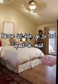 How Long Should You Last In Bed Never Let Her Go To Bed Upset Or Mad