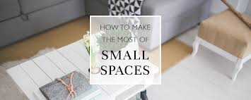Making The Most Of Small Spaces How To Make The Most Of Small Spaces Blinds Direct Blog