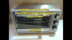 Broiler Pan For Toaster Oven Rosewill Rhto 17001 Toaster Pizza Oven Broiler Review Youtube