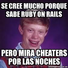 Ruby On Rails Meme - meme bad luck brian se cree mucho porque sabe ruby on rails pero