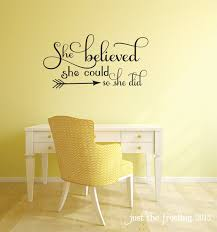 Quote Decals For Bedroom Walls She Believed She Could Quote Bedroom Wall Decal By Justthefrosting