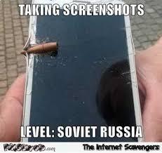 In Soviet Russia Meme - taking screenshots in soviet russia funny meme pmslweb