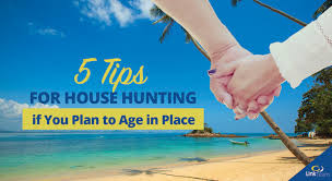 5 tips for house hunting if you plan to age in place