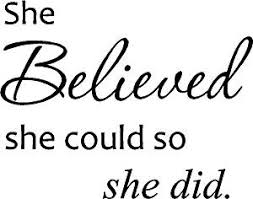 cute sayings for home decor amazon com she believed she could so she did cute vinyl wall art