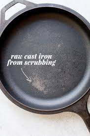 cast iron 101 how to use clean and love your cast iron cookware