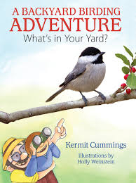 a book review a backyard birding adventure what u0027s in your yard