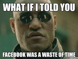 What Time Meme - facebook waste of time meme waste best of the funny meme