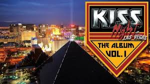 Las Vegas Photo Album Kiss Night In Las Vegas Kiss Night In Las Vegas On Pledgemusic