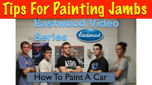 how to paint car inside jambs eastwood video series youtube