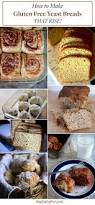 Recipe For Gluten Free Bread Machine How To Make Gluten Free Yeast Bread I Am Gluten Free