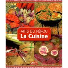 livre de cuisine gastronomique livres de cuisine et de gastronomie el inti la boutique péruvienne
