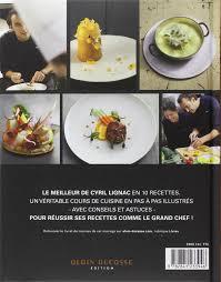 livre de cuisine grand chef amazon fr best of cyril lignac cyril lignac livres