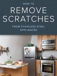 Kitchen Explore Your Kitchen Appliance by How To Remove Scratches On Stainless Steel Appliances Stainless