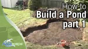 how to build a pond part 1 youtube