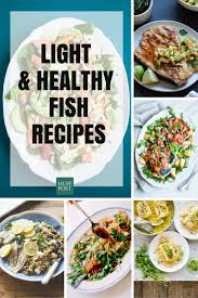 16 light fish recipes perfect for dinner huffpost