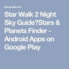 sky guide for android this app contains a folkloric legend from the chepara