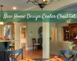 New Home Design Center Checklist   lately new home design center checklist bill beazley homes