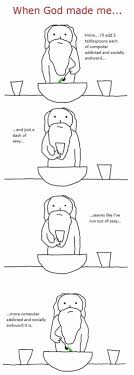 When God Made Me Meme - when god decided to make me funny comics daily lol pics