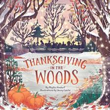 on the children s shelf thanksgiving in the woods by phyllis
